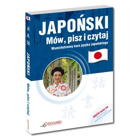 Japoński Mów, pisz i czytaj (Książka + Audio CD)