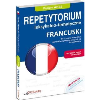 Francuski Repetytorium leksykalno-tematyczne (poziom A2-B2) (Książka + Audio CD)