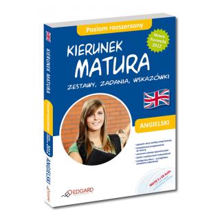Angielski Kierunek Matura Zestawy, zadania, wskazówki Poziom rozszerzony (Książka + 2 x CD Audio)