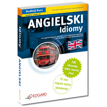Angielski Idiomy - Nowa Edycja (Książka + Audio CD)