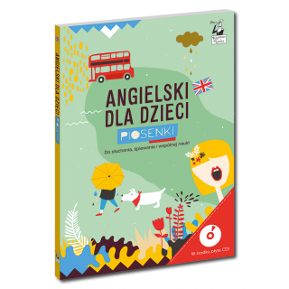 Angielski dla dzieci. Piosenki Wydanie 2