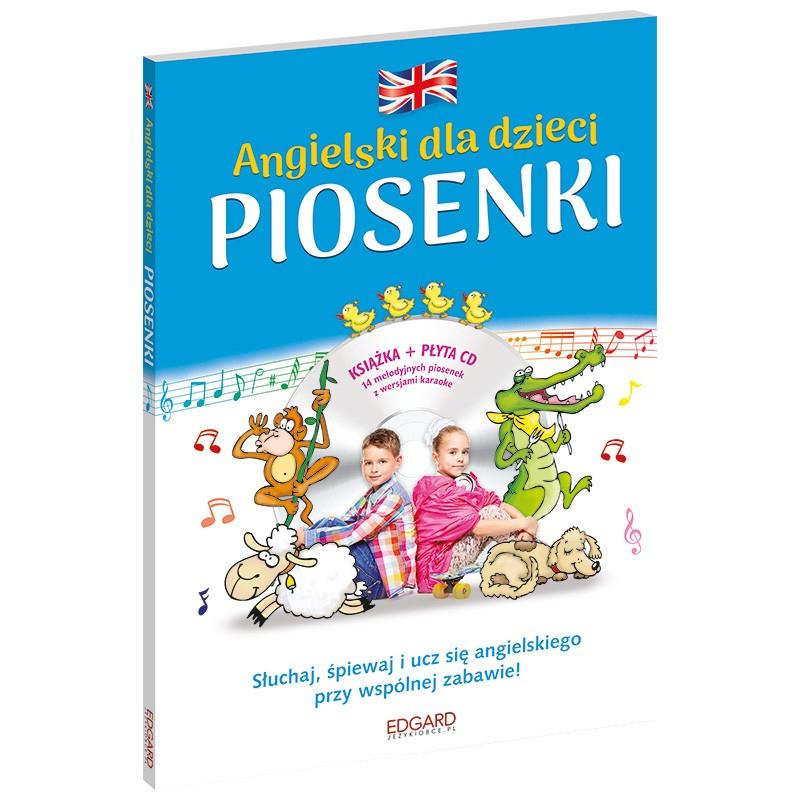 Angielski dla dzieci. Piosenki - wydanie 3