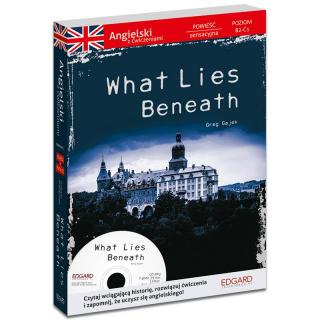 Angielski Powieść sensacyjna z ćwiczeniami What Lies Beneath (książka + płyta)