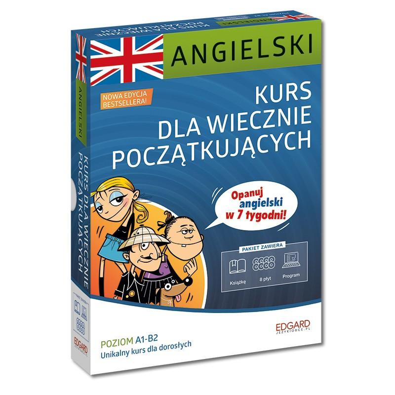 Angielski. Kurs dla wiecznie początkujących. Nowa edycja