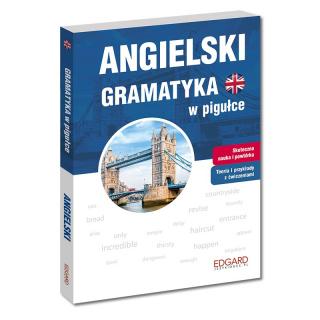 Angielski. Gramatyka w pigułce