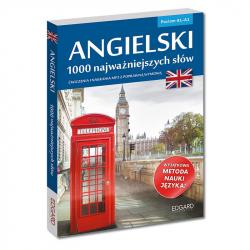 Angielski. 1000 najważniejszych słów