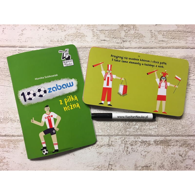 Kapitan Nauka. 100 zabaw z piłką nożną 3-6 lat (Książka + 30 dwustronnych zmywalnych kart + flamaster)