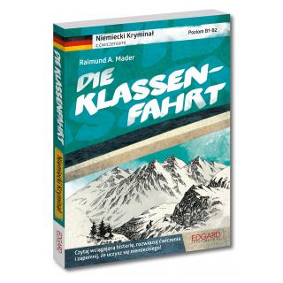 Niemiecki kryminał z ćwiczeniami Die Klassenfahrt