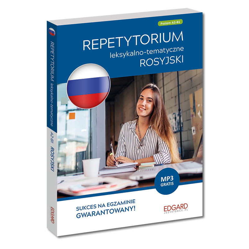 Rosyjski. Repetytorium leksykalno-tematyczne A2-B1 (wydanie 2)