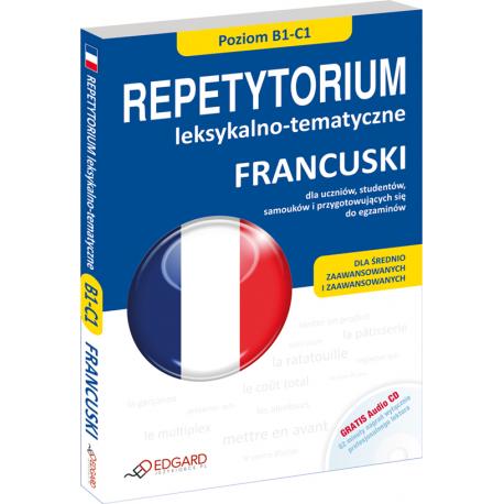 Francuski Repetytorium leksykalno-tematyczne B1-C1 (Książka + CD Audio)