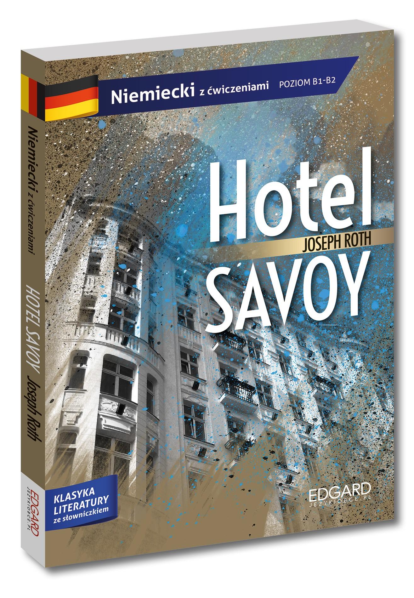 Hotel Savoy. Adaptacja klasyki z ćwiczeniami - język niemiecki