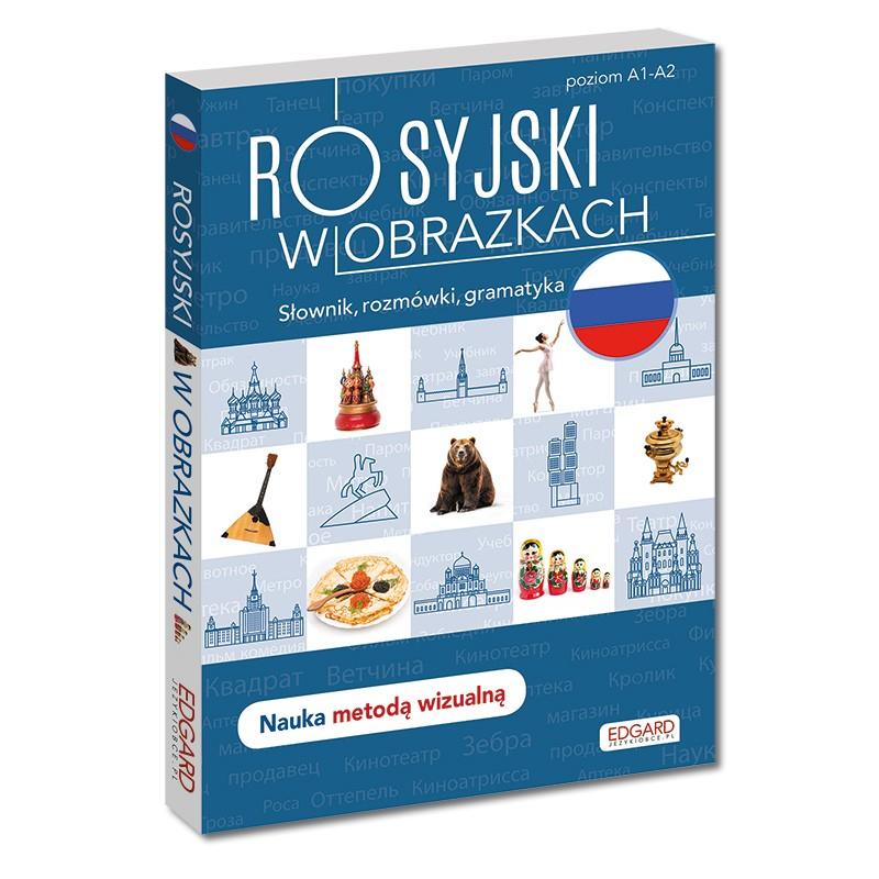 Rosyjski w obrazkach. Słownik, rozmówki, gramatyka