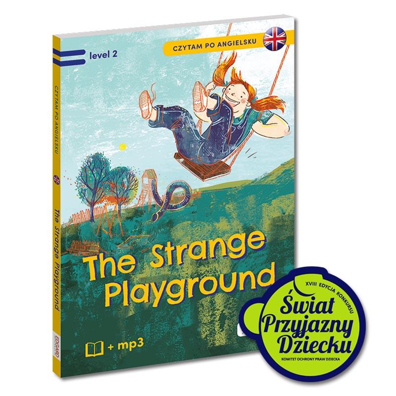 Czytam po angielsku. The Strange Playgroud/Tajemniczy plac zabaw