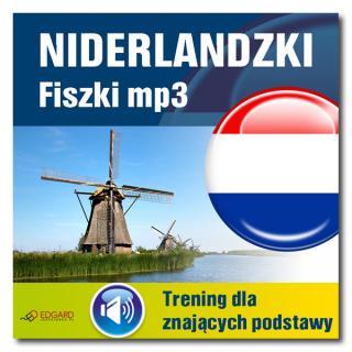 Niderlandzki Fiszki mp3 Trening dla znających podstawy (Program + Nagrania do pobrania)
