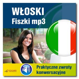 Włoski fiszki mp3 Praktyczne zwroty konwersacyjne (Program + Nagrania do pobrania)