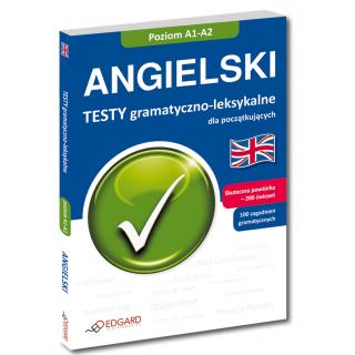 Angielski Testy gramatyczno-leksykalne dla początkujących (Książka)
