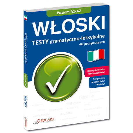 Włoski Testy gramatyczno-leksykalne dla początkujących