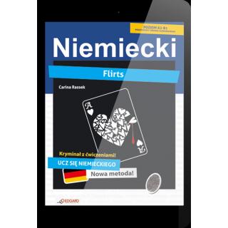 Niemiecki KRYMINAŁ z ćwiczeniami Flirts (e-book)