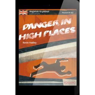 Angielski KRYMINAŁ z ćwiczeniami Danger in High Places (e-book)
