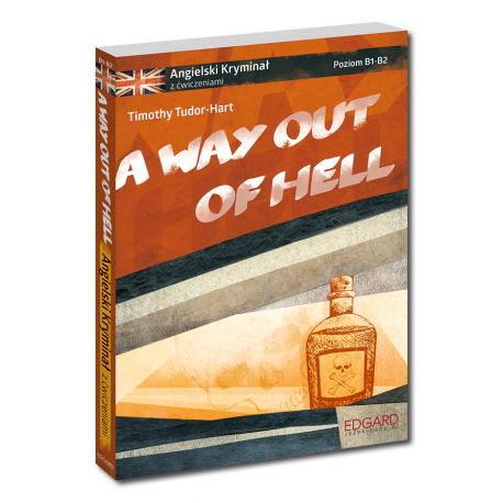 Angielski KRYMINAŁ z ćwiczeniami A Way Out of Hell NOWE WYDANIE