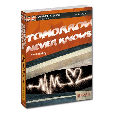 Angielski KRYMINAŁ z ćwiczeniami Tomorrow Never Knows Nowy wydanie