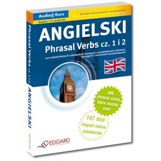 Angielski Phrasal Verbs - Nowa Edycja (Książka + 2 x CD Audio)